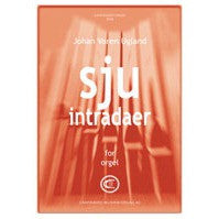 Johan Varen Ugland: Sju intradaer for orgel
