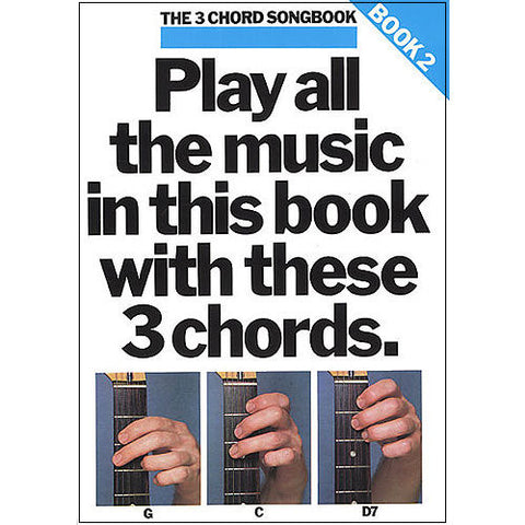 The 3 Chord Songbook 2