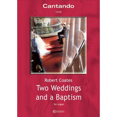 Two Weddings and a Baptism - Robert Coates