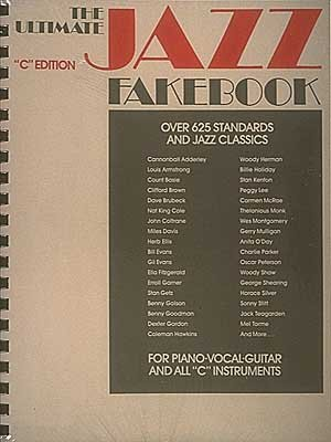 The Ultimate Jazz Fake Book C Edition
