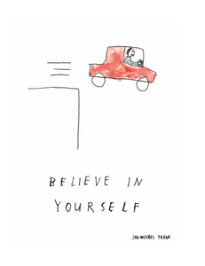 Jon-Michael Frank Print - Believe in Yourself