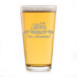 Dear Mom Great Job, I'm Awesome! Pub Pint Beer Glass. Funny Mother's Day Gifts