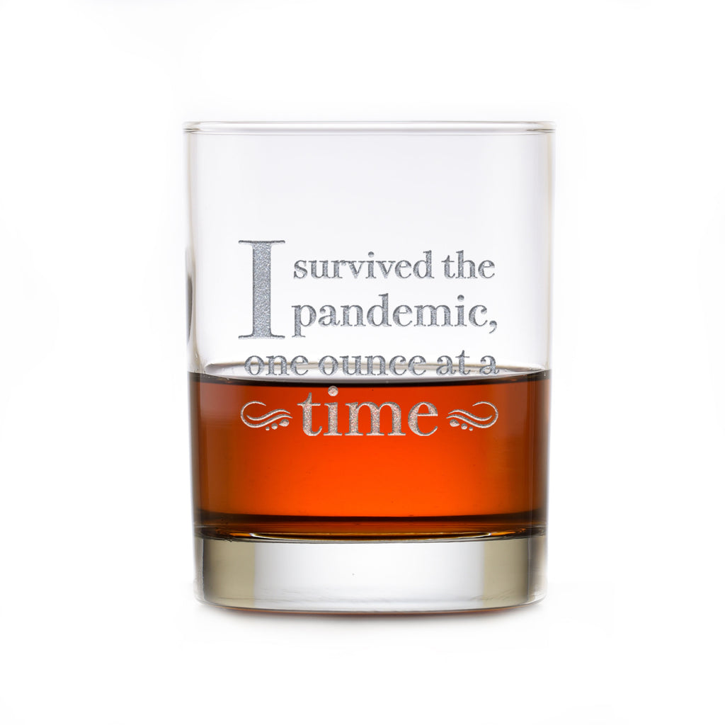 I Survived The Pandemic, One Ounce At A Time Whiskey Rocks DOF Glass