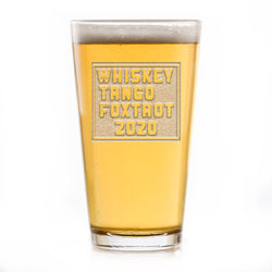 WTF 2020 Whiskey Tango Foxtrot Funny Pint Pub Beer Glass