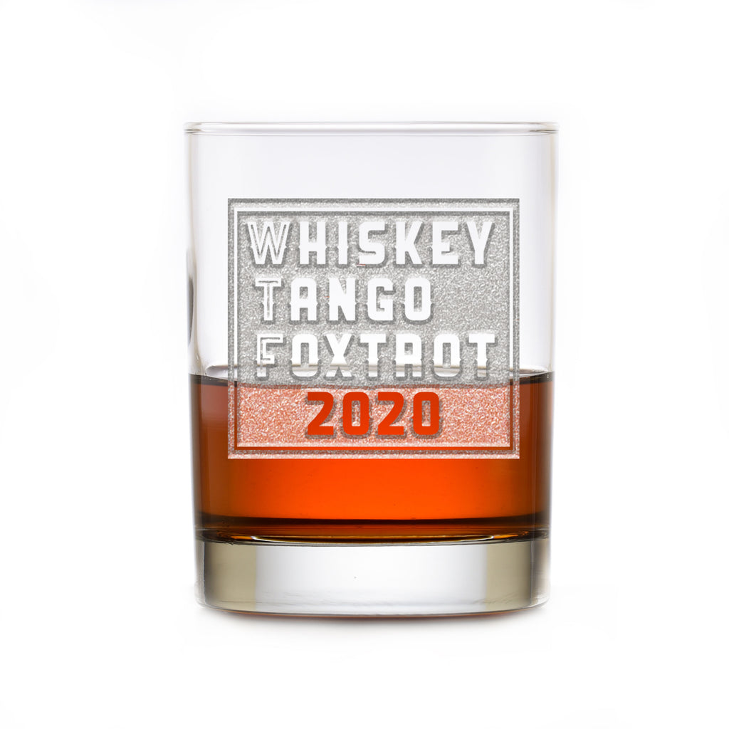 WTF 2020, Whiskey Tango Foxtrot Rocks DOF Glass