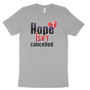 Hope Isn't Cancelled T-shirt 2