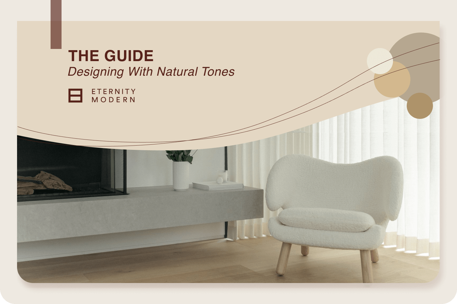 The Guide Designing With Natural Tones