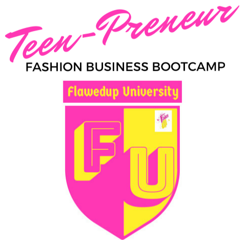 Teen-Preneur Fashion Business Boot Camp Monthly Fee