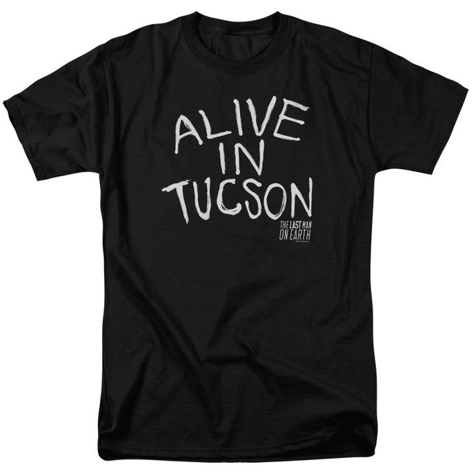 Last Man On Earth - Alive In Tucson Short Sleeve Adult 18/1 Tee - Special Holiday Gift