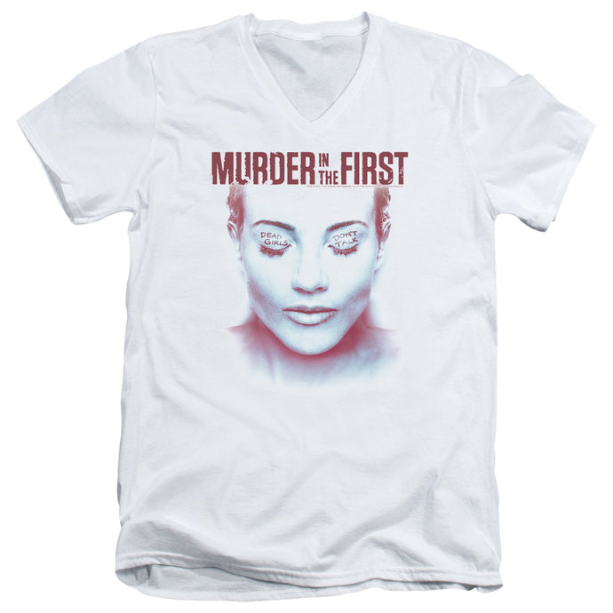 Murder In The First - Don't Talk Short Sleeve Adult V Neck Tee - Special Holiday Gift