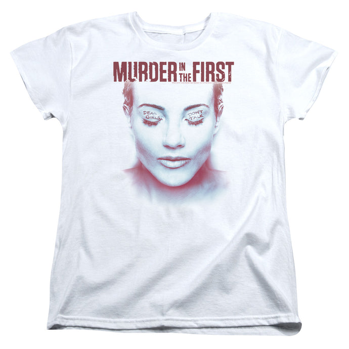 Murder In The First - Don't Talk Short Sleeve Women's Tee - Special Holiday Gift