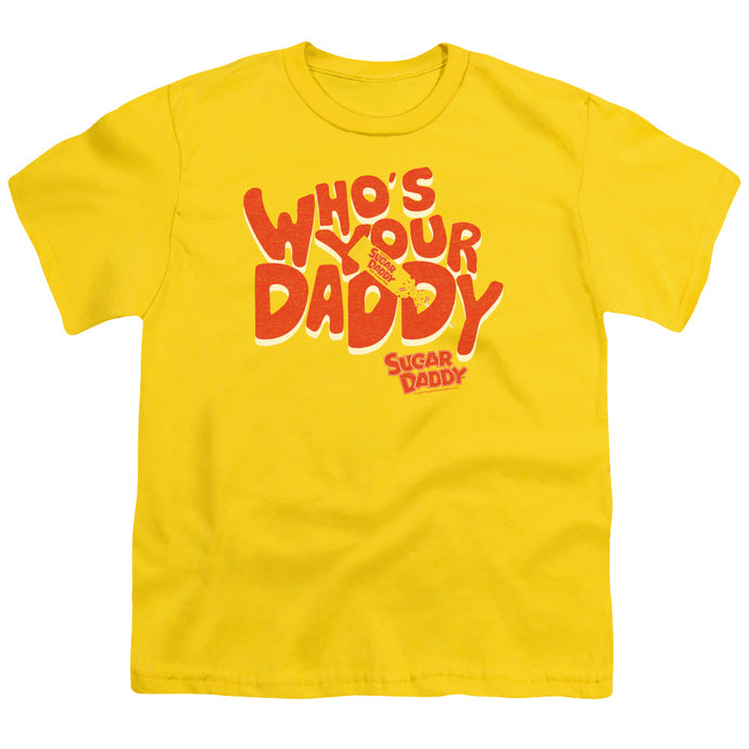 Tootsie Roll - Who's Your Daddy Short Sleeve Youth 18/1 Tee - Special Holiday Gift