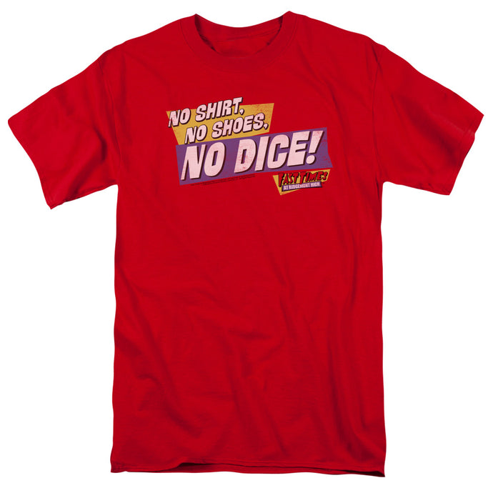 Fast Times Ridgemont High - No Dice Short Sleeve Adult 18/1 Tee - Special Holiday Gift
