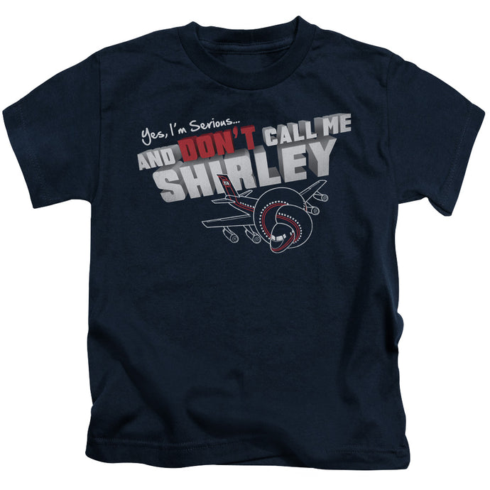 Airplane - Dont Call Me Shirley Short Sleeve Juvenile 18/1 Tee - Special Holiday Gift