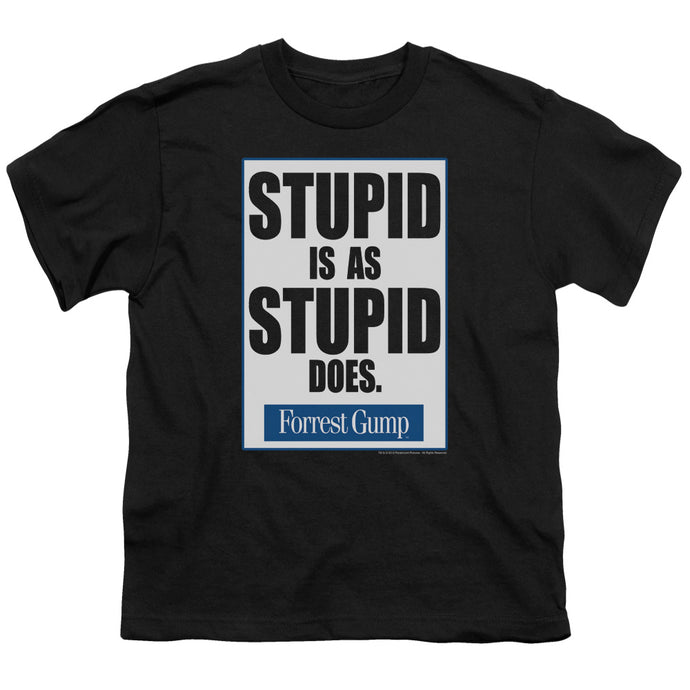 Forrest Gump - Stupid Is Short Sleeve Youth 18/1 Tee - Special Holiday Gift