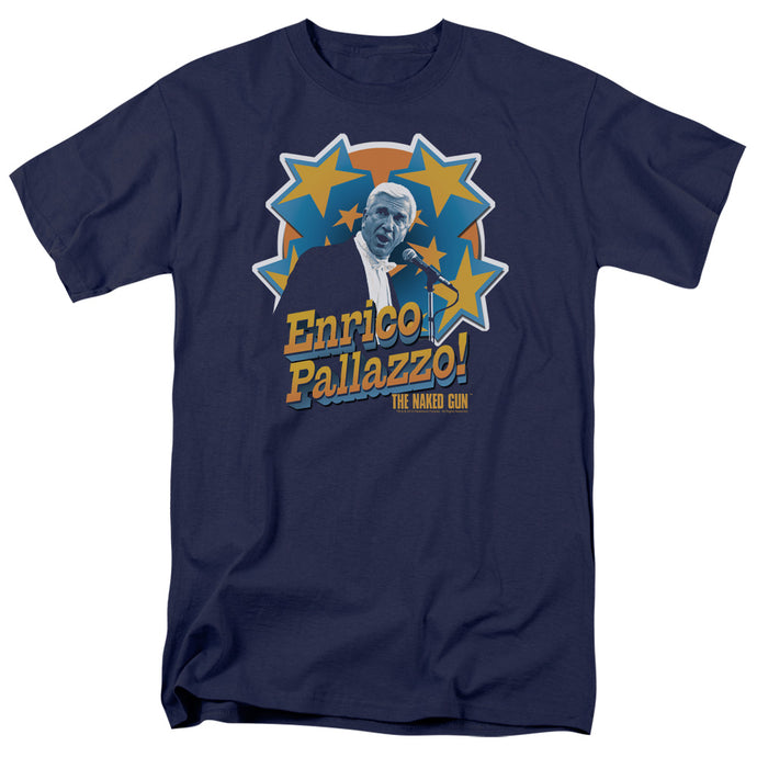 Naked Gun - Its Enrico Pallazzo Short Sleeve Adult 18/1 Tee - Special Holiday Gift