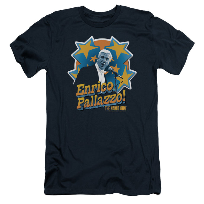 Naked Gun - Its Enrico Pallazzo Short Sleeve Adult 30/1 Tee - Special Holiday Gift