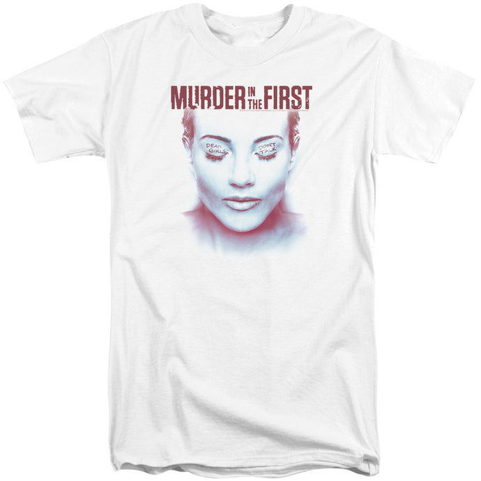 Murder In The First - Don't Talk Short Sleeve Adult Tall Tee - Special Holiday Gift
