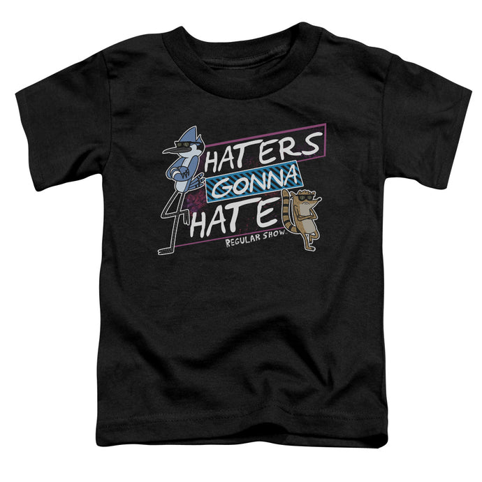 Regular Show - Haters Gonna Hate Short Sleeve Toddler Tee - Special Holiday Gift