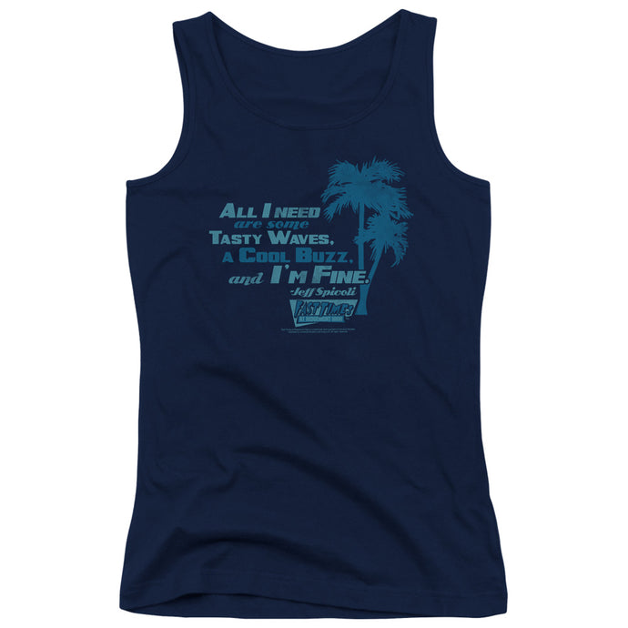 Fast Times Ridgemont High - All I Need Juniors Tank Top - Special Holiday Gift