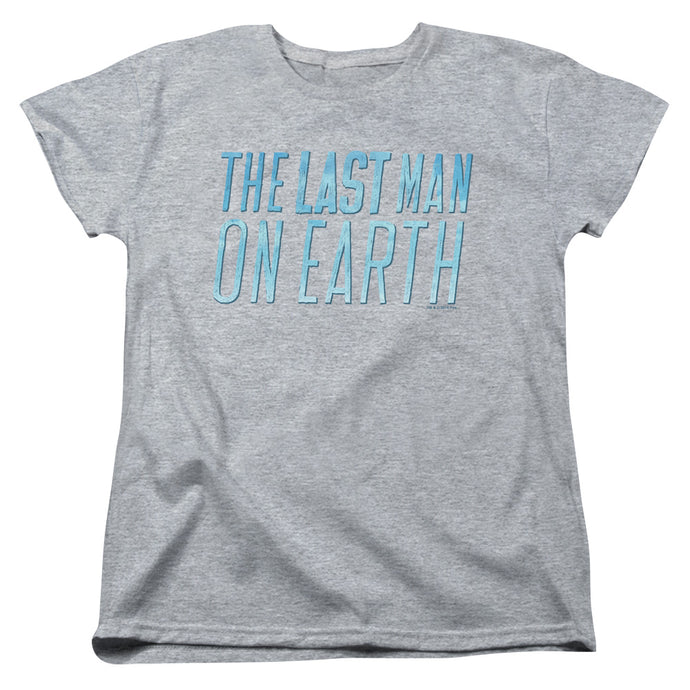 Last Man On Earth - Logo Short Sleeve Women's Tee - Special Holiday Gift
