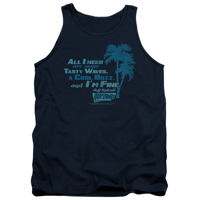 Fast Times Ridgemont High - All I Need Adult Tank - Special Holiday Gift