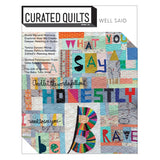 Curated Quilts Issue 8 - Well Said