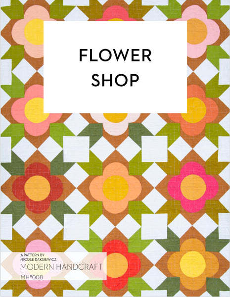 Flower Shop Quilt Pattern