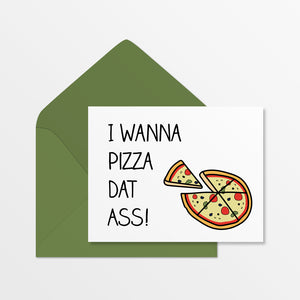 Pizza Dat Ass
