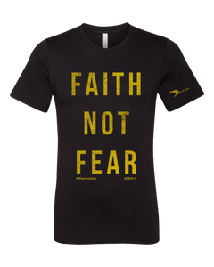 Faith Not Fear Tee