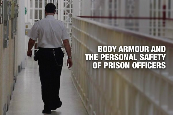 Body Armour And The Personal Safety Of Prison Officers