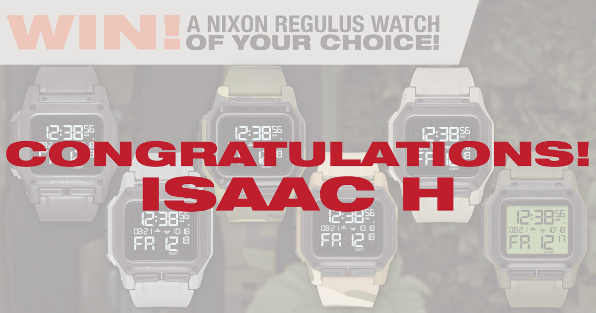 Winner of Nixon Regulus Watch of His Choice from Tactical Gear Australia