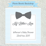 My Little Man - BOY Baby Shower Photo Booth Backdrop