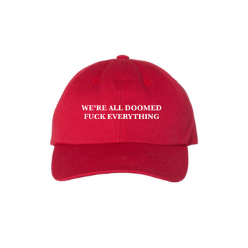 We're All Doomed Dad Hat