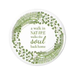 Forest Art Walk Quote Pin-back Button