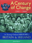 The Oxford History of Britain and Ireland - A Century of Change: 1900-2000 [Book]