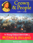 The Young Oxford History of Britain and Ireland - Crown & People 1500 - 1700