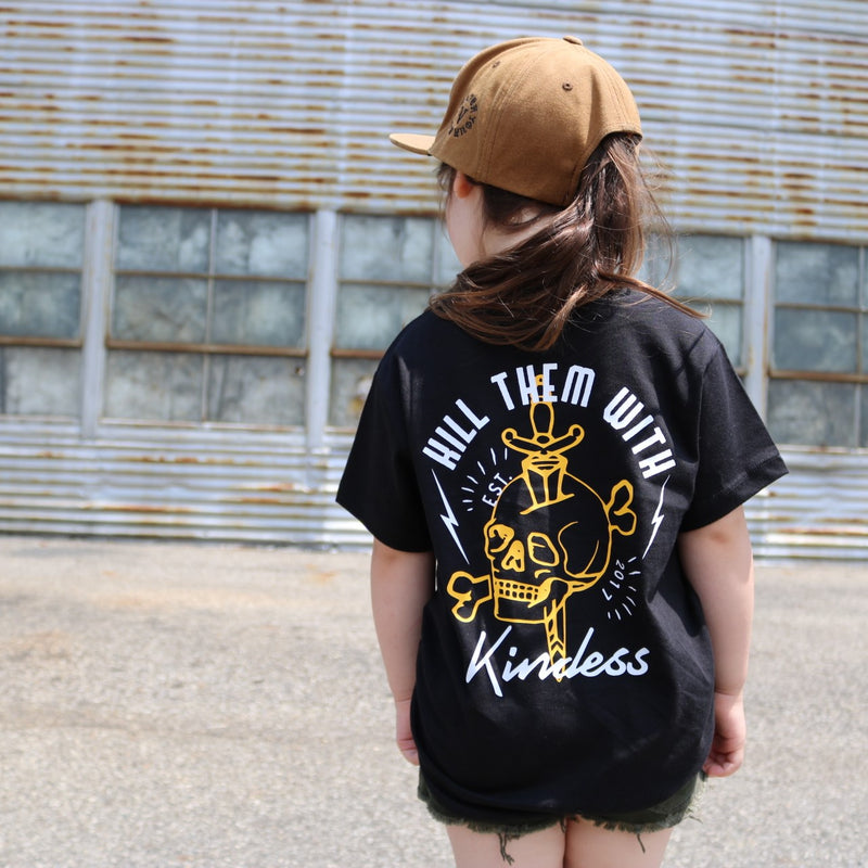 Kill them with kindness Kids Tee