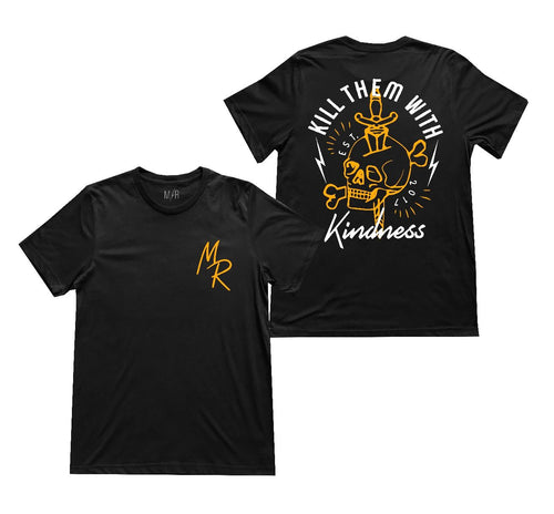 Kill them with kindness Unisex T-Shirt