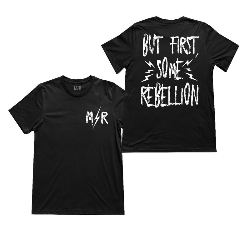 But first, some rebellion Unisex T-Shirt - The Modern Rebels