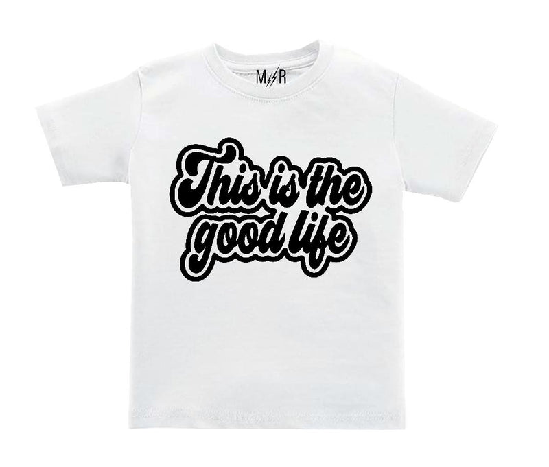 This is the good life Kids/Youth T-Shirt - The Modern Rebels
