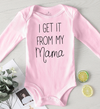 Get It From My Mama Onesie (4 Colors)