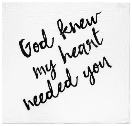 Modern Burlap - Organic Cotton Muslin Swaddle Blanket - God knew my heart - Bitsy Bug Boutique