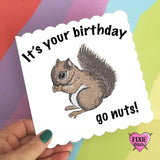 Squirrel Birthday card, animal illustration, woodland animals greetings card, ideal for nature lovers, squirrel pun card