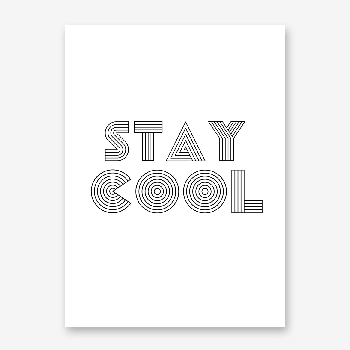 "Poster print with black ""stay cool"" funky text."