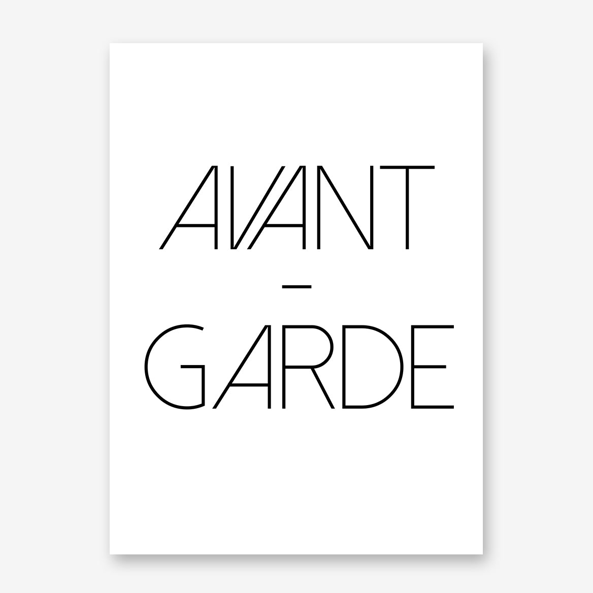 "Poster print with black ""Avant-garde"" text on white background."