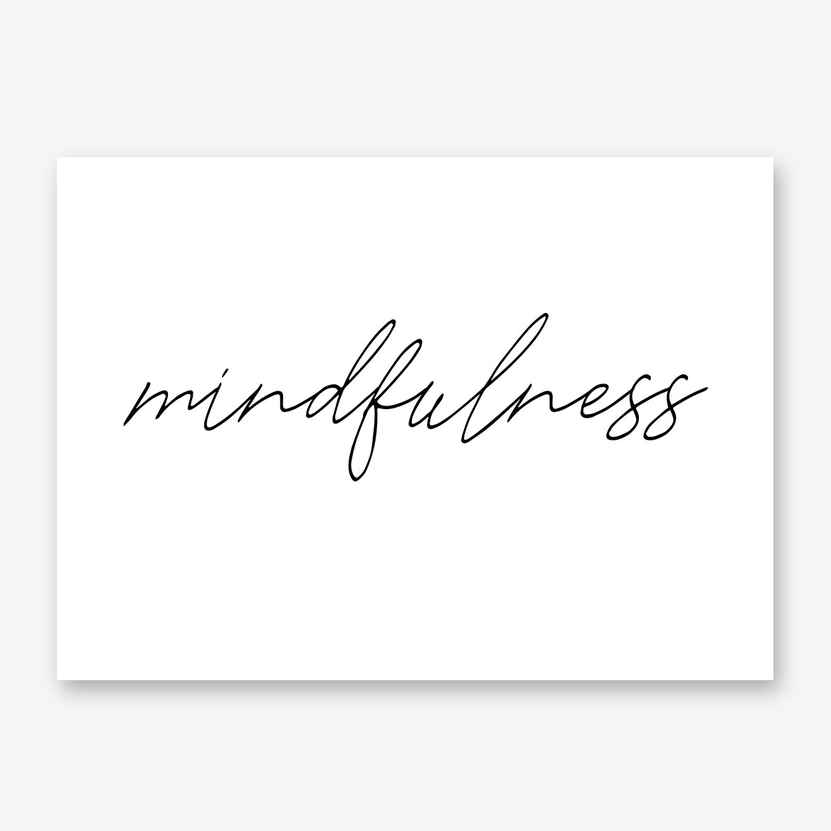 "Poster print with the word ""mindfulness"" written in black, on a white background."