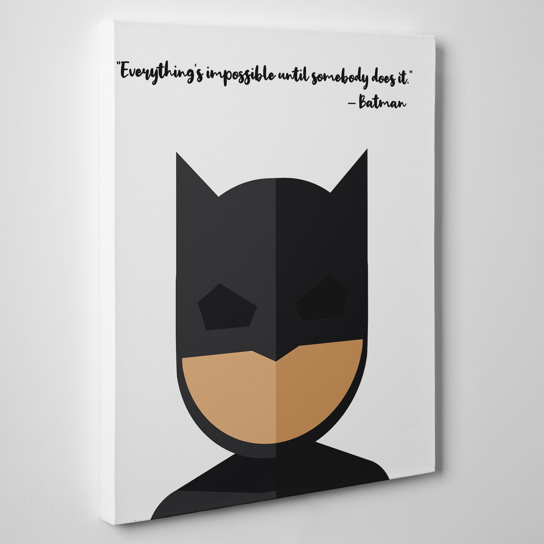 "White canvas print with Batman's quote ""Everything is impossible until somebody does it"" and Batman's abstract portrait - side view"