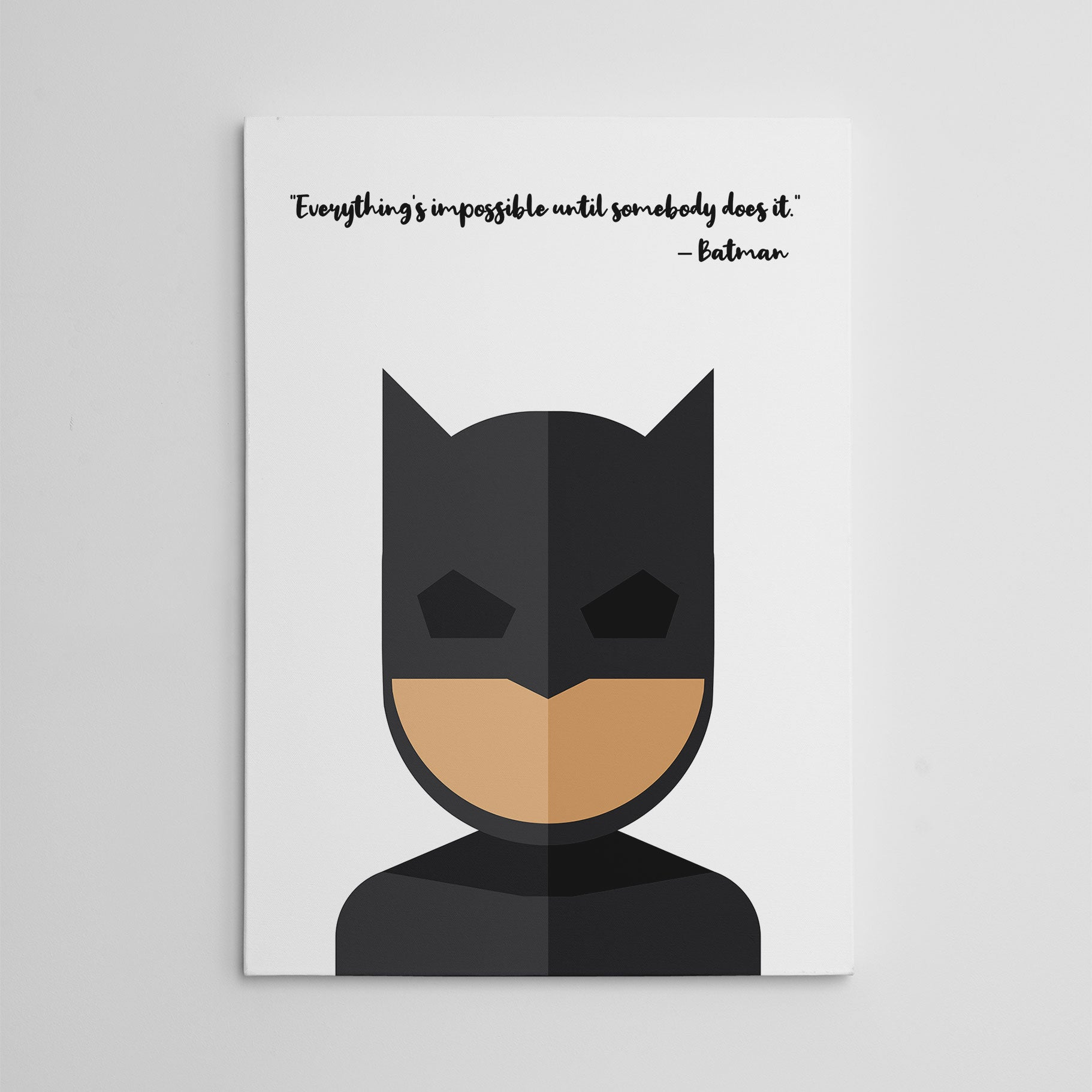 "White canvas print with Batman's quote ""Everything is impossible until somebody does it"" and Batman's abstract portrait"