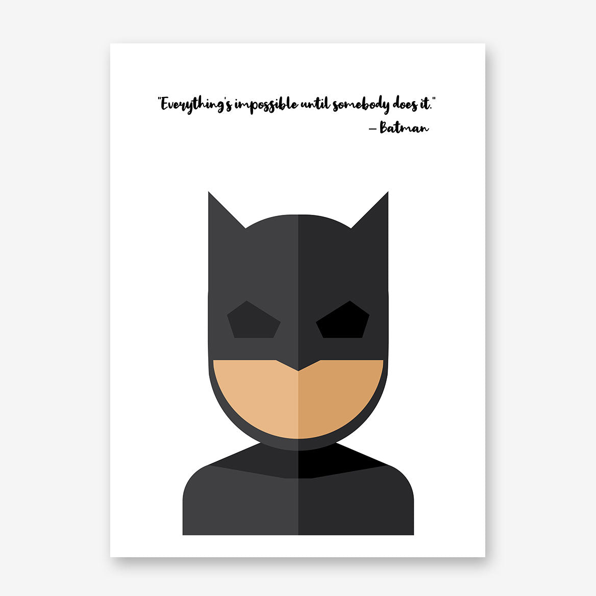 "White poster print with Batman's quote ""Everything is impossible until somebody does it"" and Batman's abstract portrait"